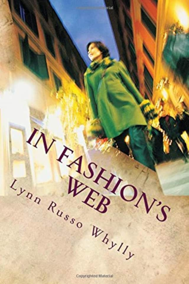 """Lynn Russo Whylly has published her first novel, """"In Fashion's Web."""""""